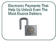 Electronic Payments That Help Us Unlock Even The Most Elusive Debtors