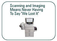 Scanning and Imaging Means Never Having To Say We Lost It